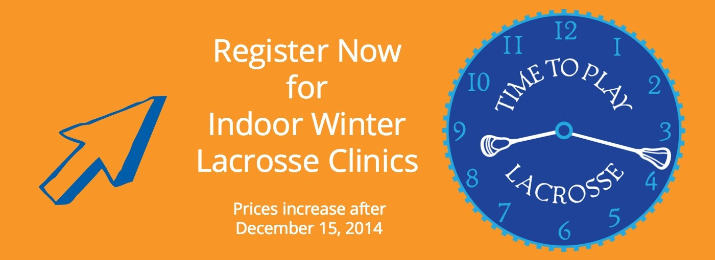 Sum It Up Winter Lacrosse Clinics for Boys and Girls