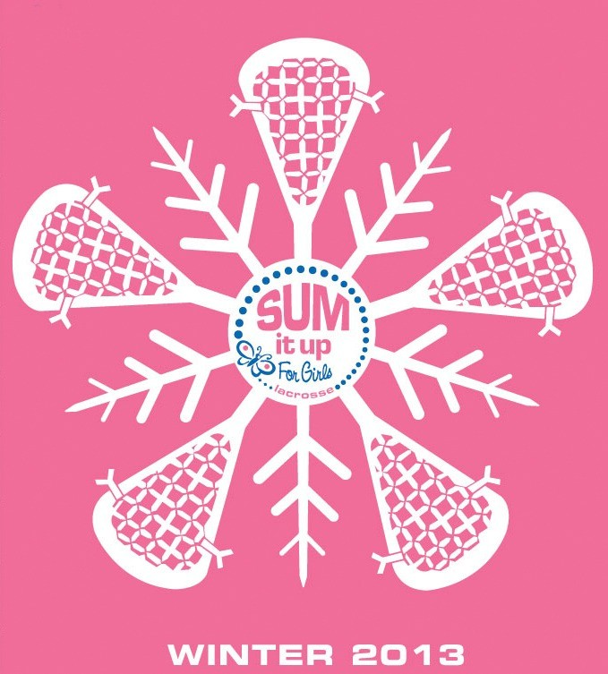 Sum It Up Lacrosse Winter 2013 Girls T-Shirt #2
