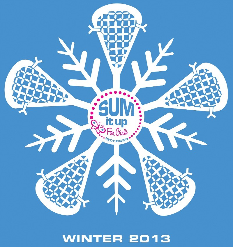Sum It Up Lacrosse Winter 2013 Girls T-Shirt #1